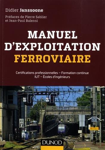 Manuel d'exploitation ferroviaire - Certifications AMV, TTMV, CTMV: Certifications professionnelles - Formation continue IUT - Écoles d'ingénieurs par Didier Janssoone