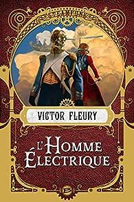 L'Homme électrique par Victor Fleury