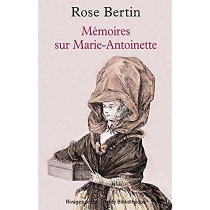 Mémoires sur Marie-Antoinette (Rivages poche t. 811)