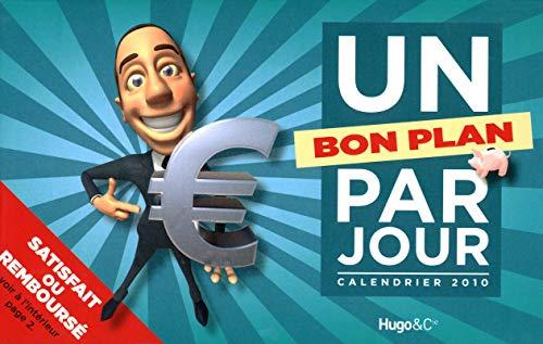 UN BON PLAN PAR JOUR 2010 par Caroline de Hugo