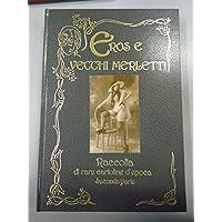 EROS E VECCHI MERLETTI. RACCOLTA DI RARE CARTOLINE D'EPOCA VOL II 1987