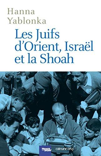 Les Juifs d'Orient, Israël et la Shoah