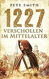 1227 Verschollen im Mittelalter (Verschollen ... 1)