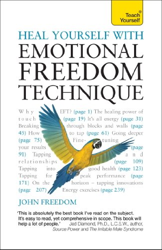 Heal Yourself with Emotional Freedom Technique: Teach Yourself ...