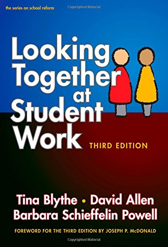 Looking Together at Student Work (Series on School Reform)