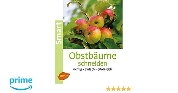 Obstbaume Schneiden Richtig Einfach Erfolgreich Smart Gartenbuch
