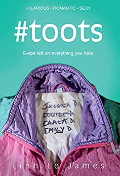 #Toots: A British romantic comedy built on white lies, pink elephants and grey areas (English Edition)