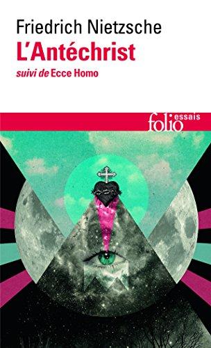 L'Antéchrist / Ecce Homo par Friedrich Nietzsche