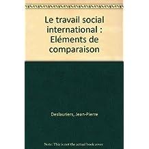 Le travail social international : Eléments de comparaison
