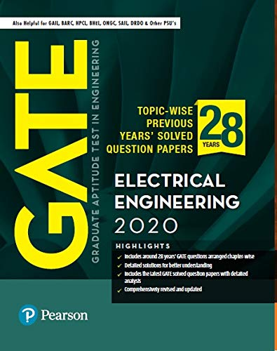 GATE 2020 for Electrical Engineering | 28 Previous Years' Solved Question Papers | Also for GAIL, BARC, HPCL | By Pearson