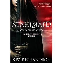 Stahlmaid (Geteilte Reiche 1)