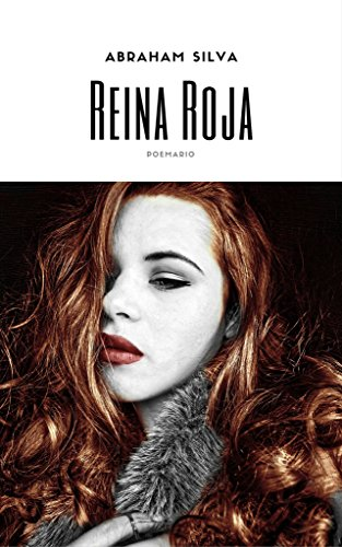 Reina Roja eBook: Abraham Silva: Amazon.es: Tienda Kindle