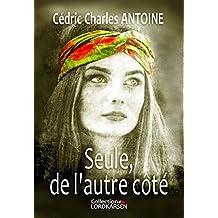 Seule de l'autre côté (French Edition)