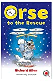Orse to the Rescue (Orse the Polar Bear)