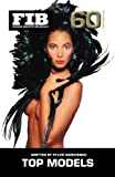 TOP MODELS Vol 60 Supermodels (Purse Size): The Supermodels (Fashion Industry Broadcast, Band 60)