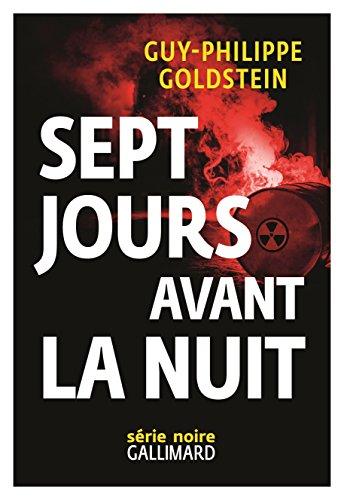 Sept jours avant la Nuit (Série noire) (French Edition)