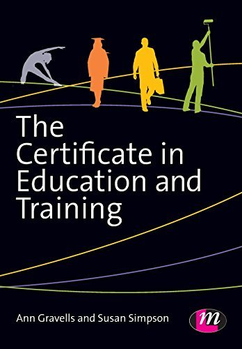The Certificate in Education and Training: Written by Ann Gravells, 2014 Edition, Publisher: Learning Matters [Paperback]