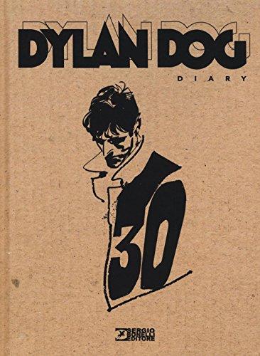 Dylan Dog. Diary. Ediz. illustrata Dylan Dog. Diary. Ediz. illustrata 51iOH VGASL