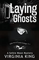Laying Ghosts (The Secrets of Selkie Moon) (Book 0)