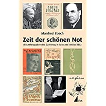 Zeit der schönen Not. Die Anfangsjahre des Südverlag in Konstanz 1945 bis 1952