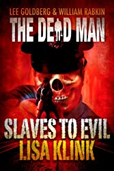 Slaves to Evil (Dead Man Book 11) (English Edition)