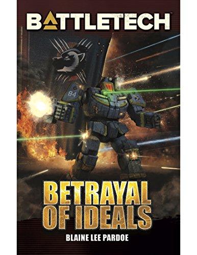BattleTech: Betrayal of Ideals (English Edition)