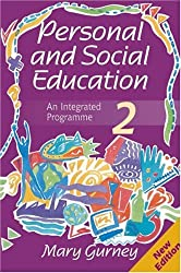 Personal and Social Education - An Integrated Programme 2 New Edition: Pack 2