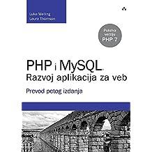 PHP i MySQL: razvoj aplikacija za veb : prevod petog izdanja