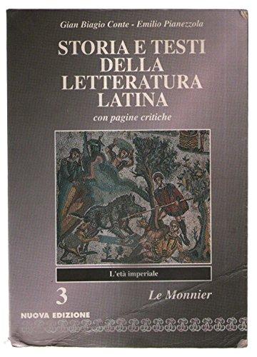 Storia e testi della letteraturea latina. Con pagine critiche. 3