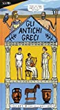 Scarica Libro Scopri gli antichi greci Ediz a colori (PDF,EPUB,MOBI) Online Italiano Gratis