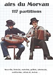 Airs du Morvan : 117 partitions (French Edition)
