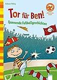 Der Bücherbär: Tor für Ben! (1. Klasse)