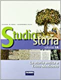 Studio storia. Tomo 1A: La storia antica e l'alto Medioevo. Per la Scuola media