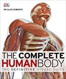 The Complete Human Body (Dk)