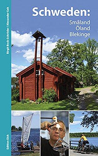 Schweden: Småland, Öland, Blekinge: Reiseführer mit Radtouren und Wanderungen: Alle Infos bei Amazon