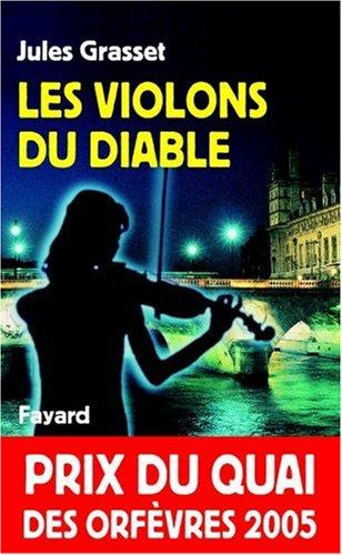 Les violons du diable - Prix Quai des Orfèvres  2005