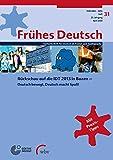 Frühes Deutsch, Fachzeitschrift für Deutsch als Fremd- und Zweitsprache: Heft 31, April 2014 Rückschau auf die IDT in Bozen Deutsch bewegt, Deutsch macht Spaß!