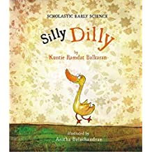 Silly Dilly (Scholastic Early Science)