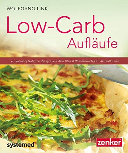 low-carb-auflaufe-40-kohlenhydratarme-gerichte-aus-dem-ofen-wissenswertes-zu-auflaufformen-kuchenrat
