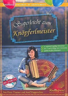 Superleicht zum Knöpferlmeister (+CD) :