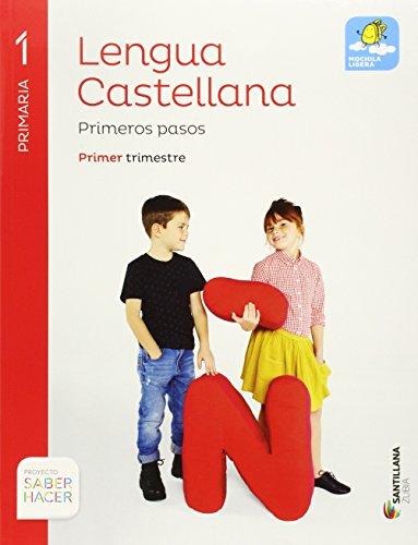 LENGUA CASTELLANA PRIMEROS PASOS PAUTA 1 PRI SABER HACER - 9788491080183