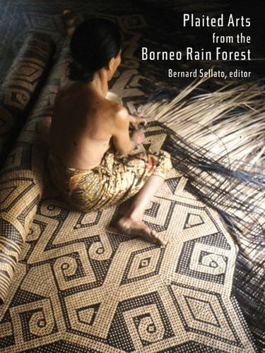 People Forest Kostüm - Plaited Arts from the Borneo Rainforest (NIAS Studies in Asian Topics Series)