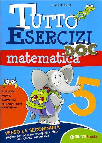 Tutto esercizi DOC. Matematica. Per la Scuola elementare: 5