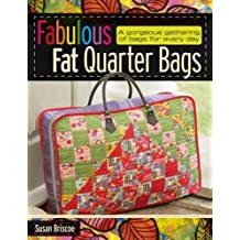 Fabulous Fat Quarter Bags by Susan Briscoe (2009-03-30)
