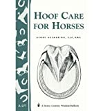 [(Hoof Care for Horses: (Storey's Country Wisdom Bulletin A-277))] [Author: Henry Heymering] published on (November, 2001)