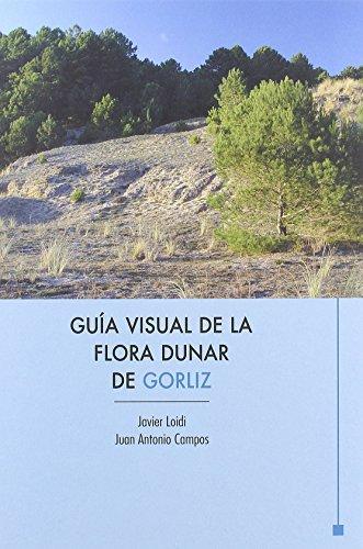 Guia visual de la flora dunar de gorliz de Javier Loidi (23 ene 2009) Tapa blanda