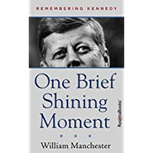 One Brief Shining Moment (English Edition)
