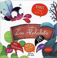 Enquête au Zoo Alphabeto par Virginie Hanna
