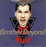 BROTHER BEYOND - TRUST - 12 INCH VINYL