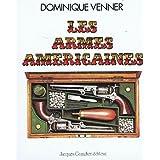 Le livre des armes : armes américaines, tome 6